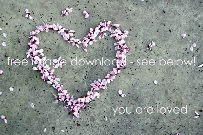 you are loved free download blog image